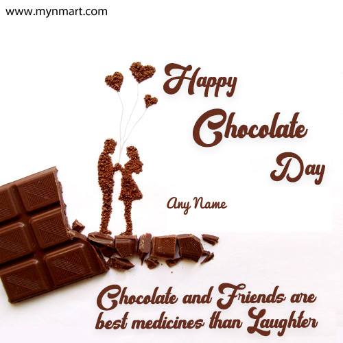 Chocolate Day With Chocolate and your name
