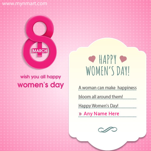 Create Happy Internatinal Women Day Greeting with Your Name