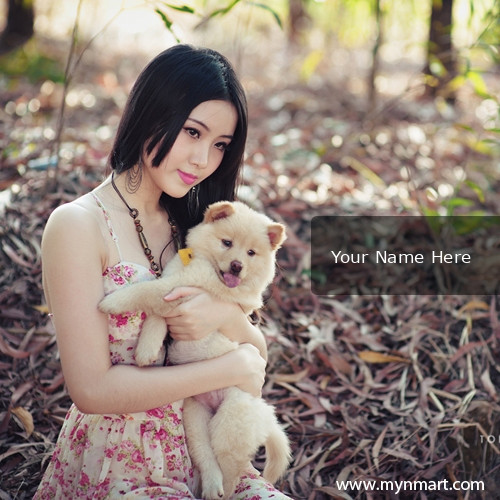Cute Girl And Dogy Picture With My Name