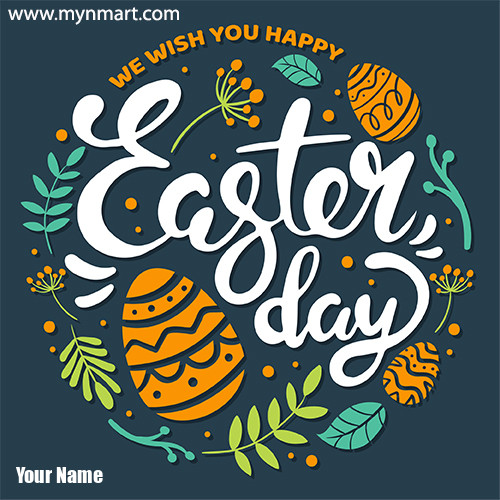 Easter Day Greeting with Your Name 2020