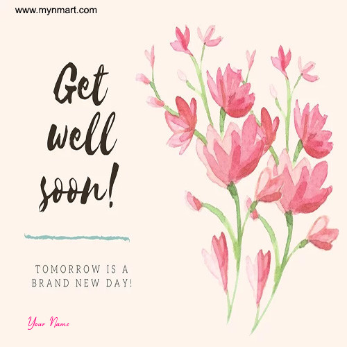 Get Well Soon Brand New Day