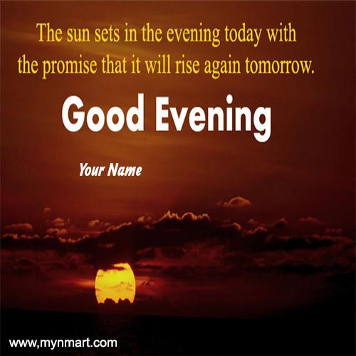Good Evening Sun
