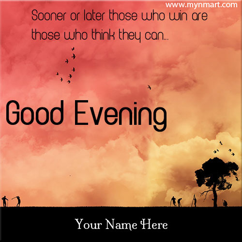 Good Evening Wishes Picture With your name on Good Evening Quotes
