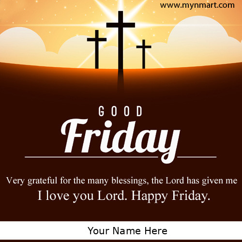 Good Friday Religious Quote Greeting With Your Name
