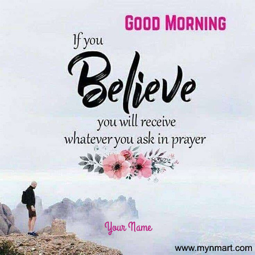 Good Morning - Believe