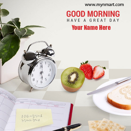 Good Morning Breakfast and alarm