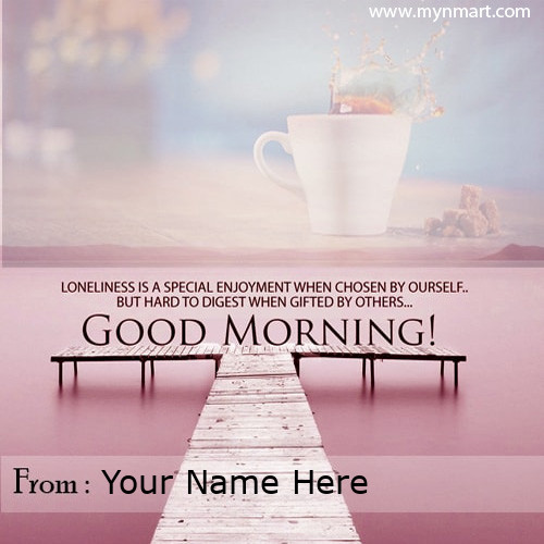 Good Morning Wishes Quotes With Name on Greeting Card