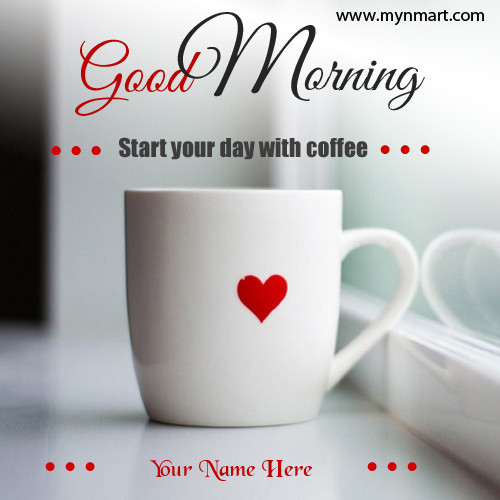 Good morning wishes with cup of coffee greetings