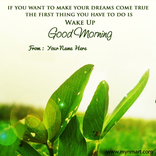 Good Morning Wishes With Inspirational Quotes Image and Your name on Greeting
