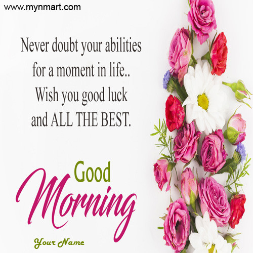Good Morning With Best Luck