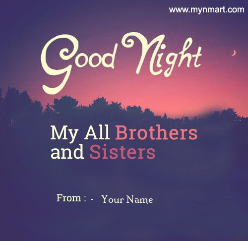 Good Night All Brothers&Sisters