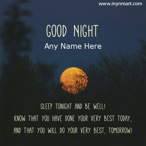Good Night Greeting with Quotes written on card with your name