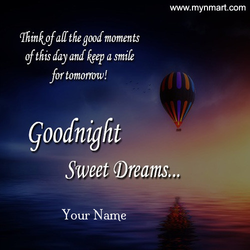 Good Night Keep a Smile for Tomorrow