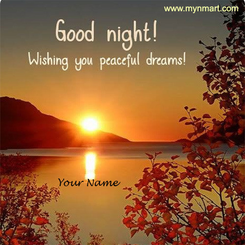 Good Night - Peaceful Dreams