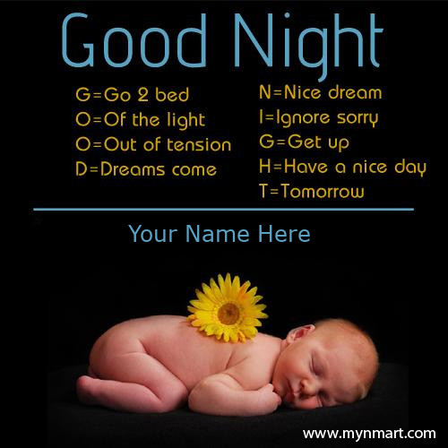 Good Night Quotes Greeting With Cute Baby pictures and write your name on Good night greeting