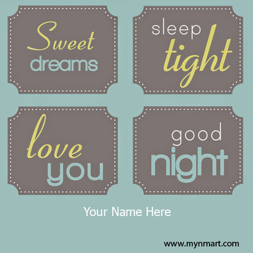 Good Night Wishes Love Message With My Name