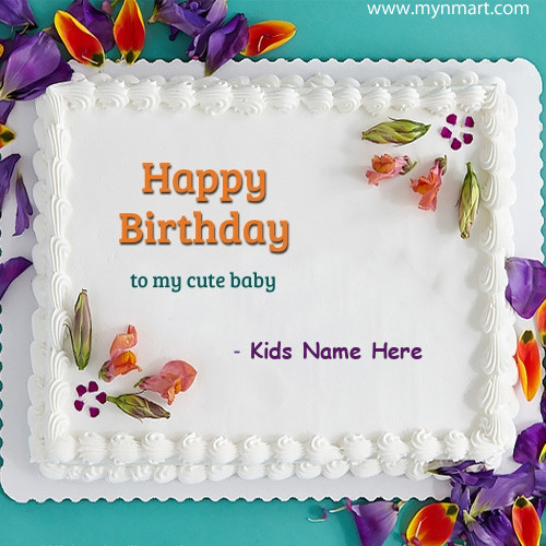 Happy Birthday Cake for Your Child birthday wish and write name of your child in cake
