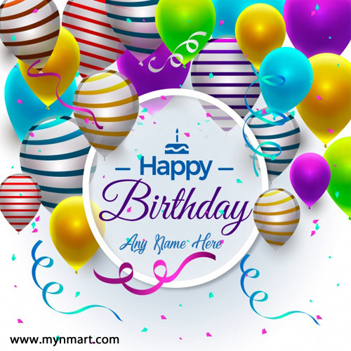 Happy Birthday Greeting With Balloon and Birthday Person Name on Greeting