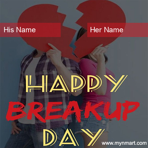 Happy Breakup Day