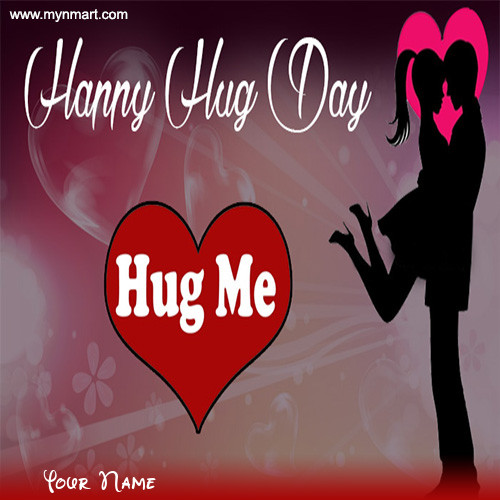 Happy Hug Day - Hug Me