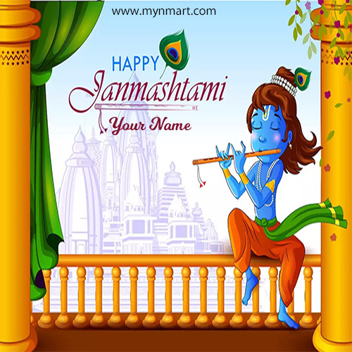 Happy Janmashtami Greeting With Krishna and Your Name 2020