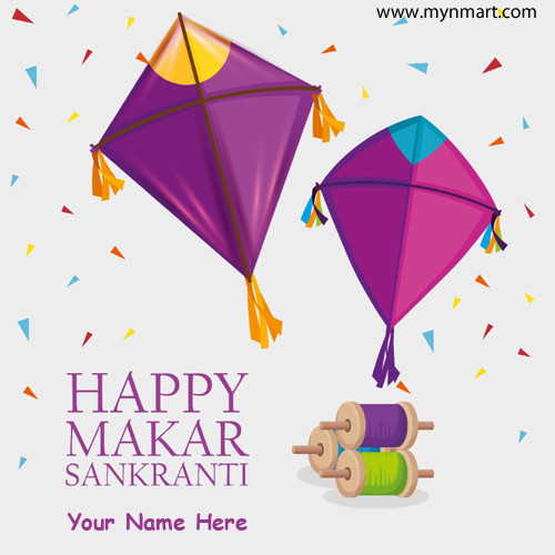 Happy Makara Sankranti With Your Name in Greeting