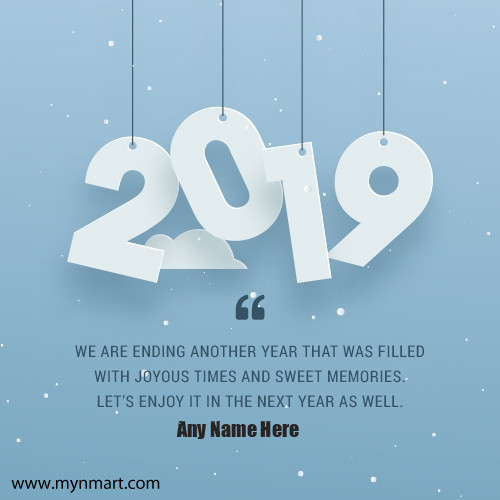 Happy New Year 2019 Greeting with Your Name