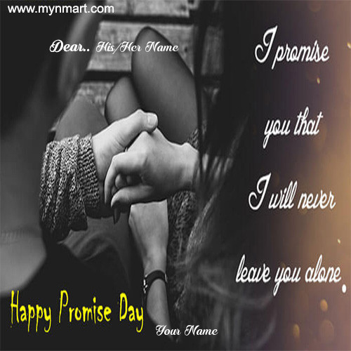 Happy Promise Day - Never leave you alone