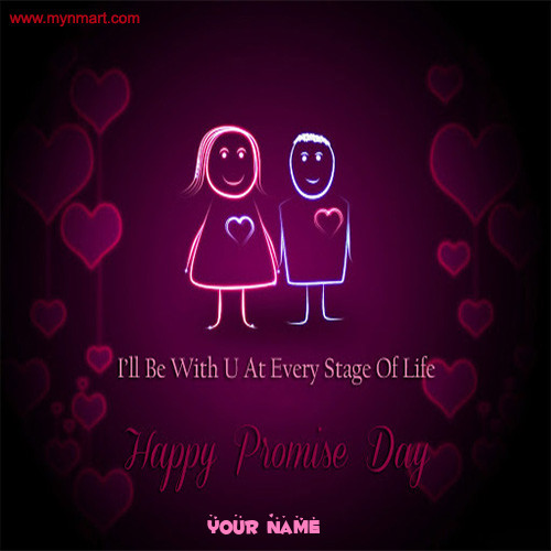 Happy Promise Day - With u every stage of life