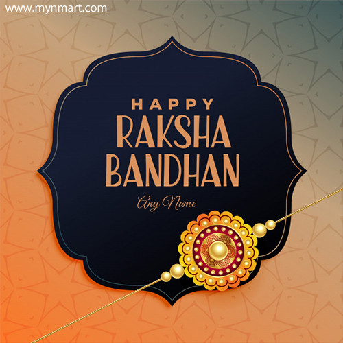 Happy Raksha Bandhan Greeting With Your Name 2020