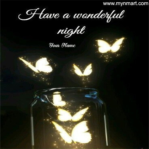Have a Wonderful Night