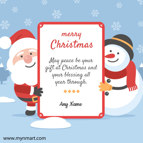 Merry Christmas Greeting With Good Quotes and Your Name