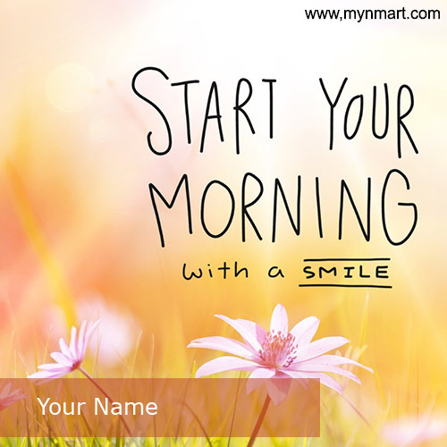 Morning with a Smile