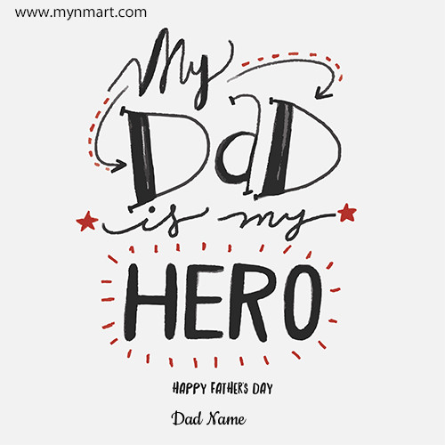 My Dad My Hero