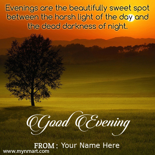 Name on Good Evening Quote Greeting Card