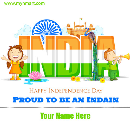 Proud To Be Indian On Independence Day