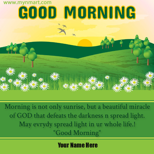Sun Rise Landscape Good Morning Quote Greeting With Name