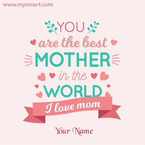 World Best Mother Greeting on Happy Mother Day 2020