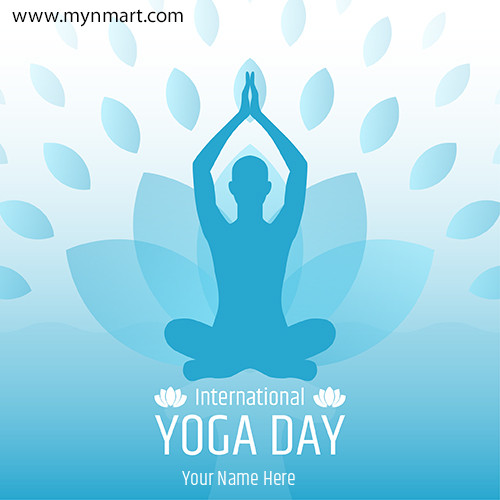 Yoga Day Greeting With Your Name